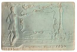 Carte Gaufrée - 75e Anniversaire De L'indépendance Belge 1830 - 1905 -  2 Scans - Evénements