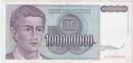 Yugoslavia 100000000 100.000.000 Dinara 1993 (6) P-124 /010B/ - Jugoslawien