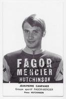CARTE CYCLISME JEAN PIERRE CAMPANER SIGNEE TEAM FAGOR - MERCIER 1970 - Ciclismo
