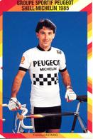 CASTAING Francis FRA (Bordeaux (Aquitaine), 22-4-'59) 1985 Peugeot - Shell - Michelin - Radsport