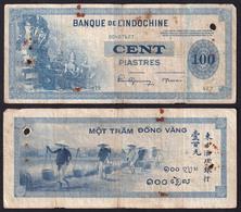 French Indochina 100 Piastres 1945 F - Indochina