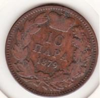 Serbie 10 Para 1879 . Milan Obrenovic IV . Bronze.  KM# 8 - Serbien