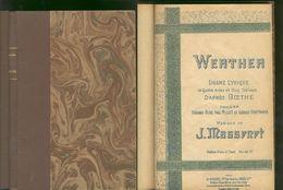 WERTHER Drame Lyrique 4 Actes D'apres Goethe / Massenet / Partitions Textes - Opéra