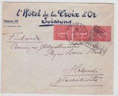 Lettre France 1923 Semeuse Hotel De La Croix D'Or Soissons Pour Helsinki Finlande - 1921-1960: Periodo Moderno