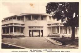 CARAÏBES - LA GUADELOUPE - BASSE TERRE Palais Du Gouvernement / Government Palace - CPA - Caribbean Caraïbes Karibik - Basse Terre