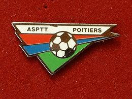 PIN'S FOOTBALL - ASPTT POITIERS - Football