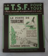 Revue-Magazine-LA-TSF-POUR-TOUS-N° 167 1938 -Le Poste De Tourisme - Livres, BD, Revues