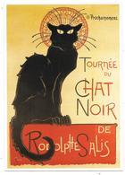 TOURNÉE DU CHAT NOIR De RODOLPHE SALIS - éd. Clouet N° 10686 - 2002 - Affiche Illustrateur Steinlen 1898 - Pubblicitari