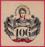 CONSCRIPTION Bulletin N° 106 Pour Tirage Au Sort - Marianne République - Conscrits Armée - Documents Historiques