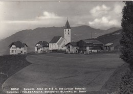 AICA DI FIè-VOLSERAICHA-BOZEN-BOLZANO-DICITURA BILINGUE AL VERSO-CARTOLINA VERA FOTO-NON VIAGGIATA-ANNO 1955-1960 - Bolzano