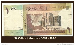SUDAN - 1 Pound - 2006 - P 64 - Sudan