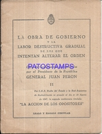 117185 ARGENTINA PERONISMO GRAL PERON LA OBRA DE GOBIERNO CICLO DE CONFERENCIA II LIBRILLO NO POSTAL POSTCARD - Altri