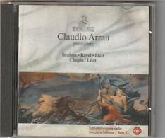 Cd  CLAUDIO ARRAU  Pianoforte  ,  Brahms Ravel Liszt Chopin  Etat: TTB Port 110 GR - Klassik