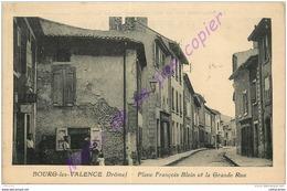 26. BOURG LES VALENCE . Place François Blein Et La Grande Rue . CPA Animée . - Francia