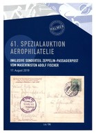 Auktionskatalog: '61 - Aerophilatelie Palmer, 2019' / Auction Catalog 'Aviation Philately' - Auktionskataloge