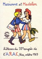 EFFEL Jean - MARIANNE MADELON - 35ème Congrès ARAC NICE 1969 - ANCIENS COMBATTANTS - Effel