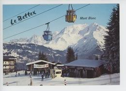 Saint Gervais Les Bains : Le Bettex, Le Mont Blanc - Arrivée ! (cp N°15938) - Saint-Gervais-les-Bains
