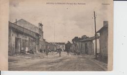 MEUSE - MESNIL La HORGNE - Rue Nationale  ( - Ecrite En 1916 - Animation ) - Autres Communes