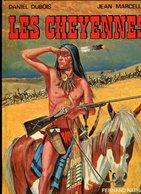 Daniel DUBOIS, Jean MARCELLIN Les Cheyennes 1976 - Ohne Zuordnung