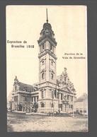 Brussel - Exposition De Bruxelles 1910 - Pavillon De La Ville De Bruxelles - Expositions Universelles