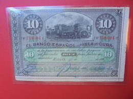 CUBA 10 PESOS 1896 BELLE QUALITE CIRCULER  (B.5) - Cuba