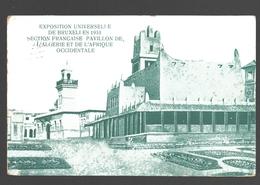 Brussel - Exposition Universelle De Bruxelles 1910 - Section Française - Pavillon De L'Algérie Et De L'Afrique Occidenta - Expositions Universelles