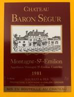 11229 - Château Baron Ségur 1981 Montagne Saint Emilion - Bordeaux