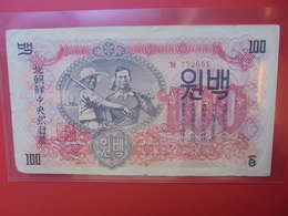 COREE(NORD) 100 WON 1947 CIRCULER (B.5) - Korea, Noord