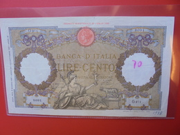 ITALIE 100 LIRE 1931-42 CIRCULER (B.5) - [ 1] …-1946: Königreich