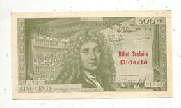 JC , Billet , Fictif , Billet Scolaire DIDACTA ,  500 NF , Nouveaux Francs , 4-1-1963 , MOLIERE , Frais Fr 1.65 E - Specimen