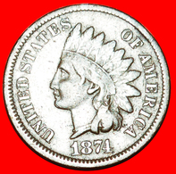 √ INDIAN HEAD (1859-1909): USA ★ 1 CENT 1874 UNCOMMON! LOW START ★ NO RESERVE! - Bondsuitgaven