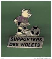 FOOT *** SUPPORTERS DES VIOLETS *** 1036 - Football
