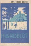OLD  BROCHURE - LEAFLET - FOLDER -  FRANCE - GUIDE 1930 - HARDELOT - GOLF  - 12 X 18 CM -  48 PAGES + PLAN - Boulogne Sur Mer