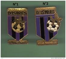 FOOT *** CLUB - ISTRES *** Lot De 2 Pin's Differents *** 1036 - Football