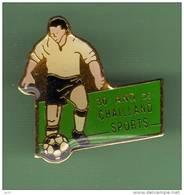 FOOT *** 30 ANS DE CHAILLAND SPORTS *** 1036 - Football