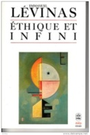 Emmanuel Lévinas -Ethique Et Infini - Psychologie/Philosophie