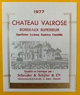 11235 - Château Valrose 1977 Schröder & Schyler - Bordeaux