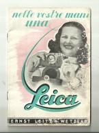 """5054"""" NELLE VOSTRE MANI UNA LEICA-MANUALE E CATALOGO CON PREZZI-LUGLIO 1941 """"18 PAGINE + COPERTINA - ORIGINALE - Cameras"""