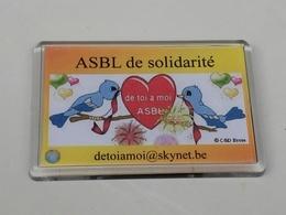1 Magnet Neuf Au Profit D'une Asbl De Solidarité - Magneten