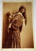 Postcard, Postal, Carte Postale / Bédouine Et Son Enfant, Bedouin And Her Child, Beduinos Y Su Hijo - África