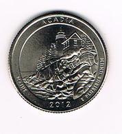 //  U.S.A.  1/4 DOLLAR  MAINE - ACADIA   2012 P - Émissions Fédérales