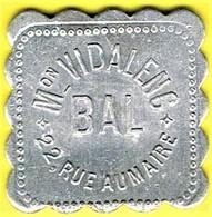 Jeton De Bal - VIDALENC - Paris - Monétaires / De Nécessité