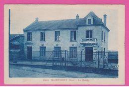 MACHEMONT - CP 109 -  Lla Mairie - France