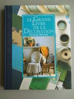 Le Grand Livre De La Décoration De Nicholas - Bricolage / Technique