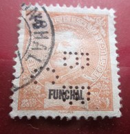 Timbre Du PORTUGAL FUNCHAI MADERE -Perforation Selo Perfurado -Perforés Perforé Perforés Perfin Perfins Perforated Stamp - Otros