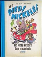 René Pellos / Montaubert - Les Pieds Nickelés Dans Le Cambouis - Hachette - ( 2019 ) . - Pieds Nickelés, Les
