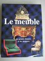 LE MEUBLE DES GRANDS EBENISTES ET DES DESIGNERS - WILLS. BARONI. CHIARELLI - Home Decoration