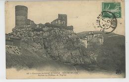 Environs De Saint Etienne - ROCHETAILLÉE - Ruines Du Château Et L'Eglise - Rochetaillee