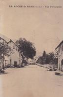 05 / LA ROCHE DE RAME / RUE PRINCIPALE / RARE + - Autres Communes