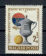 UNGHERIA 1962 - SPORT - CALCIO COPPA DELL'EUROPA CENTRALE   - MNH ** - Football